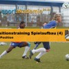 Fussball Training Seminar 4: Positionstraining 6er-Position