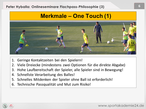 Fussball Passtraining: Merkmale - One touch